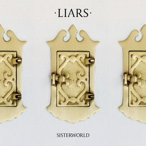 Liars: <em>Sisterworld</em>