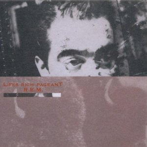R.E.M.: <em>Life's Rich Pageant 25th Anniversary Edition</em>