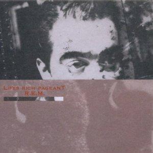 R.E.M.: <em>Life's Rich Pageant 25th Anniversary Edition</em>