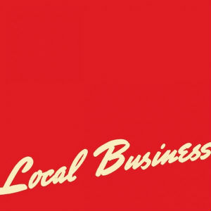 Titus Andronicus: <i>Local Business</i>