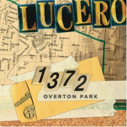 Lucero: <em>1372 Overton Park</em>