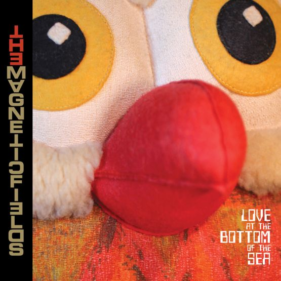 The Magnetic Fields: <em>Love at the Bottom of the Sea</em>