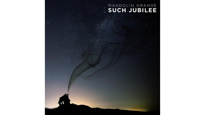Mandolin Orange, <i>Such Jubilee</i> Review