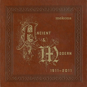 Mekons: &lt;i&gt;Ancient &amp; Modern&lt;/i&gt;