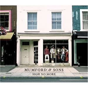 Mumford & Sons: <em>Sigh No More</em>