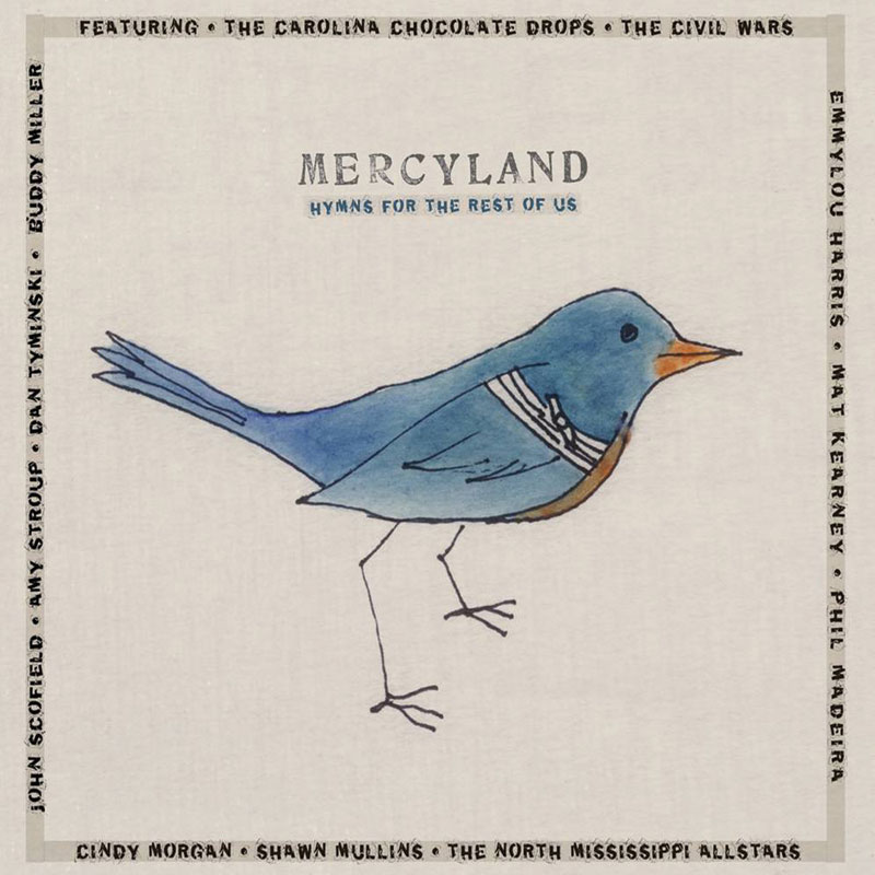 Mercyland: <i>Hymns for the Rest of Us</i>