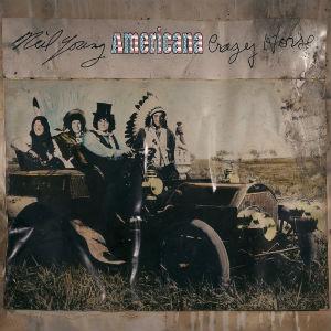 Neil Young and Crazy Horse: <i>Americana</i>