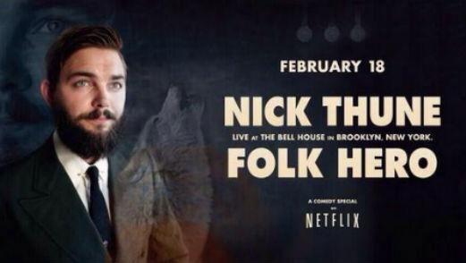 <i>Nick Thune: Folk Hero</i>