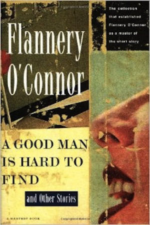 an analysis of the short story a good man is hard to find by flannery oconnor Buy a good man is hard to find: and other stories unabridged by flannery o' connor, marguerite gavin (isbn: 9781441769121) from amazon's book store everyday low prices and free the aspect of freakiness is more muted in this story, but i found some extremely contemporary themes the displaced person is a.
