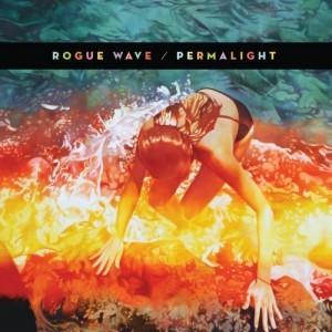 Rogue Wave: <em>Permalight</em>