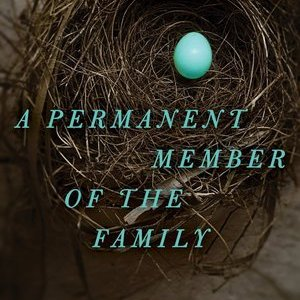 <i>A Permanent Member of the Family</i> by Russell Banks Review