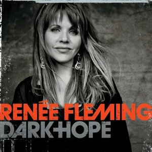 Renée Fleming: <em>Dark Hope</em>
