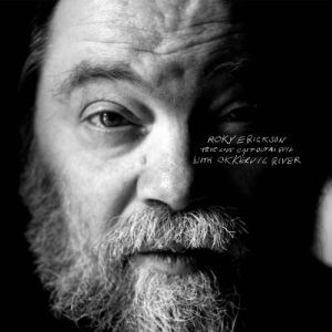 Roky Erickson with Okkervil River: &lt;em&gt;True Love Cast Out All Evil&lt;/em&gt;
