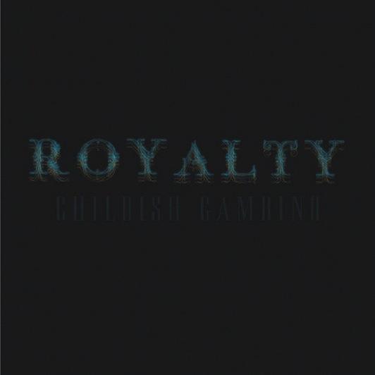 Childish Gambino: <i>Royalty</i>