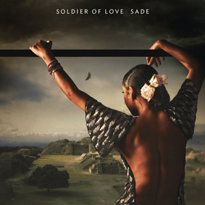 Sade: <em>Soldier of Love</em>