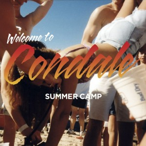 Summer Camp: <i>Welcome to Condale</i>