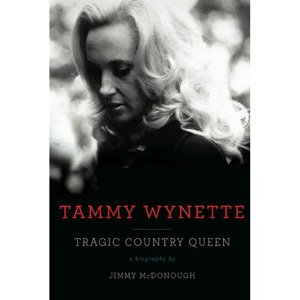 Jimmy McDonough: <em>Tammy Wynette: Tragic Country Queen</em>