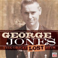 George Jones: <em>The Great Lost Hits</em>