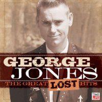George Jones: <em>The Great Lost Hits</em>