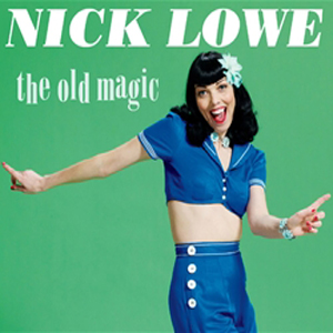 Nick Lowe: &lt;i&gt;The Old Magic&lt;/i&gt;