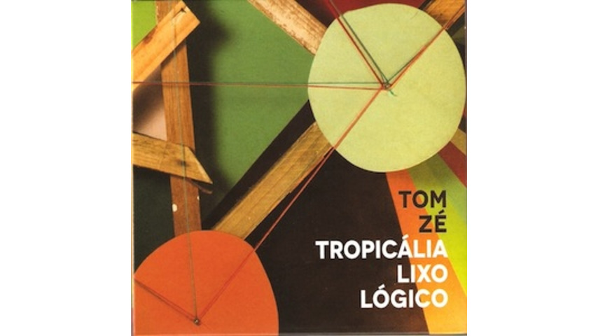 Tom Z: &lt;i&gt;Tropiclia Lixo Lgico&lt;/i&gt;