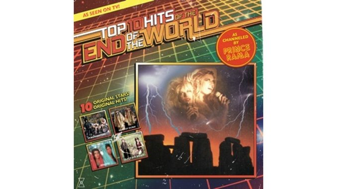 Prince Rama: <i>Top Ten Hits for the End of the World</i>