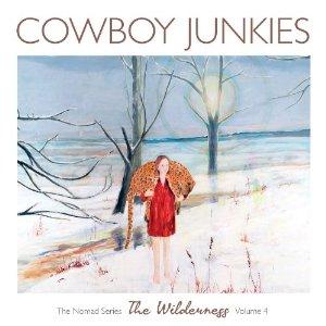 Cowboy Junkies: </i>The Wilderness</i>