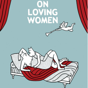 <i>On Loving Women</i> by Diane Obomsawin