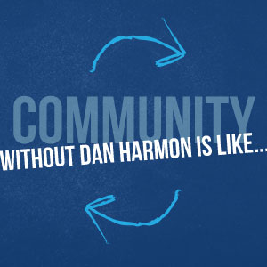 Infographic: <i>Community</i> Without Dan Harmon is Like...
