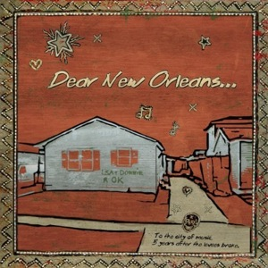 Five Albums that Celebrate New Orleans and its Indomitable Music