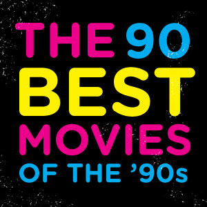 The 90 Best Movies of the 1990s