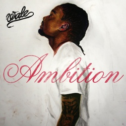 wale-ambition.jpg