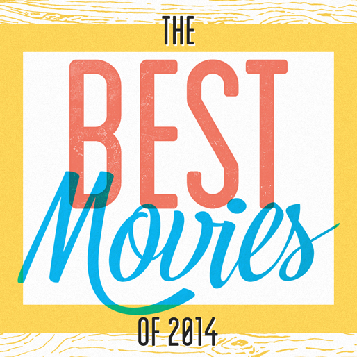 The 50 Best Movies of 2014