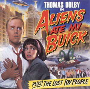 Aliens_Ate_My_Buick_cover_(Thomas_Dolby).jpg