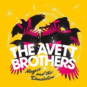 600px-Magpie_and_the_Dandelion_(The_Avett_Brothers)_cover_art.jpg
