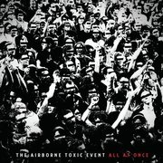 50. The Airborne Toxic Event - All At Once