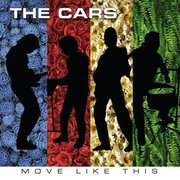 39. The Cars - Move Like This