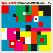 44. Beastie Boys - Hot Sauce Committee Part Two