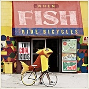 48. Cool Kids - When Fish Ride Bicycles