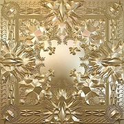 47. Jay-Z and Kanye West - Watch the Throne