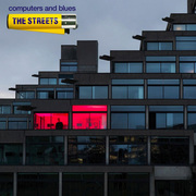 34. The Streets - Computers and Blues
