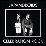 15. Japandroids, <i>Celebration Rock</i>