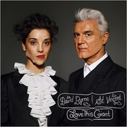 21. David Byrne & St. Vincent, <i>Love This Giant</i>