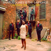 23. Sharon Jones & The Dap Kings: I Learned the Hard Way