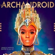 4. Janelle Monáe: The Archandroid