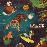 5. Capital Cities - In a Tidal Wave of Mystery