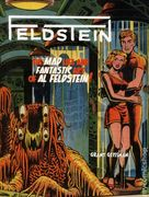 <i>FELDSTEIN: The Mad Life and Fantastic Art of Al Feldstein!</i>, Al Feldstein