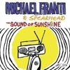 Michael Franti and Spearhead: &lt;em&gt;The Sound of Sunshine&lt;/em&gt;