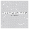 Alabama Shakes: &lt;i&gt;Boys &amp; Girls&lt;/i&gt;