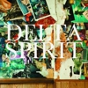 Delta Spirit: &lt;i&gt;Delta Spirit&lt;/i&gt;